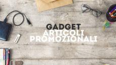 Gadget e indumenti personalizzati